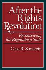 After the Rights Revolution – Reconceiving the Regulatory State (Paper)