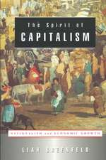 The Spirit of Capitalism – Nationalism & Economic Growth