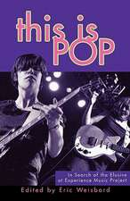 This Is Pop – In Search of the Elusive at Experience Music Project