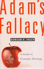 Adams Fallacy – A Guide to Economic Theology