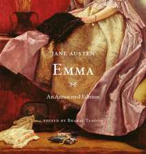 Emma – An Annotated Edition: An Annotated Edition