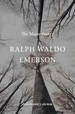 Ralph Waldo Emerson – The Major Poetry