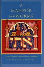 A Mahzor from Worms – Art and Religion in a Medieval Jewish Community