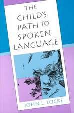 The Child′s Path to Spoken Language