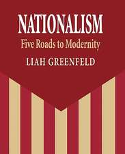 Nationalism – Five Roads to Modernity (Paper)