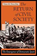 The Return of Civil Society – The Emergence of Democratic Spain (Paper)