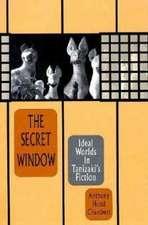 The Secret Window – Ideal Worlds in Tanizaki′s Fiction