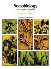 Sociobiology – The Abridged Edition