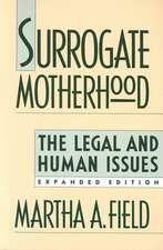 Surrogate Motherhood – The Legal & Human Issues Exp Ed (Paper)