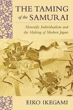 The Taming of the Samurai – Honorific Individualism & the Making of Modern Japan (Paper)