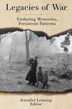 Legacies of War – Enduring Memories, Persistent Patterns