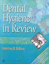 Dental Hygiene In Review