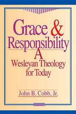 Grace and Responsibility