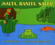 ¡Salta, Ranita, salta!: Jump, Frog, Jump! (Spanish edition)