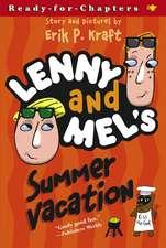 Lenny and Mel's Summer Vacation