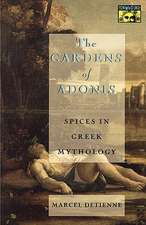 The Gardens of Adonis – Spices in Greek Mythology – Second Edition