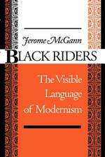 Black Riders – The Visible Language of Modernism