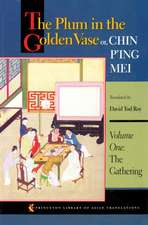 The Plum in the Golden Vase or, Chin P`ing Mei – The Gathering