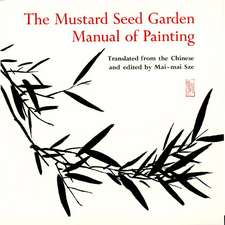 The Mustard Seed Garden Manual of Painting – A Facsimile of the 1887–1888 Shanghai Edition