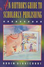 An Author`s Guide to Scholarly Publishing