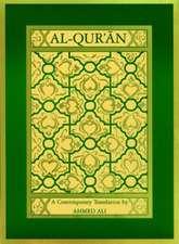 Al–Qur`an – A Contemporary Translation
