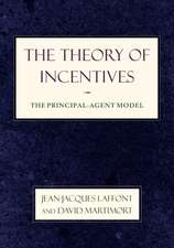 The Theory of Incentives – The Principal–Agent Model
