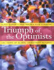 Triumph of the Optimists – 101 Years of Global Investment Returns