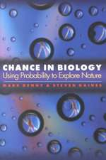Chance in Biology – Using Probability to Explore Nature