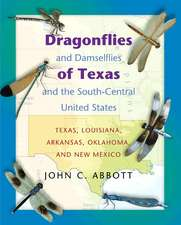Dragonflies and Damselflies of Texas and the South – Central United States – Texas, Louisiana, Arkansas, Oklahoma, and New Mexico