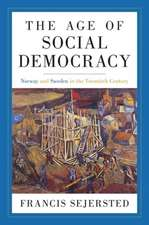 The Age of Social Democracy – Norway and Sweden in the Twentieth Century