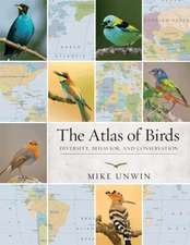 The Atlas of Birds – Diversity, Behavior, and Conservation