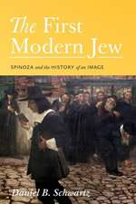 The First Modern Jew – Spinoza and the History of an Image