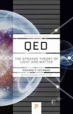QED – The Strange Theory of Light and Matter
