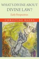 What′s Divine About Divine Law – Early Perspective Perspectives
