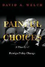 Painful Changes – A Theory of Foreign Policy Change