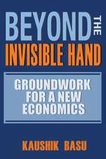 Beyond the Invisible Hand – Groundwork for a New Economics