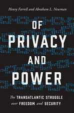 Of Privacy and Power – The Transatlantic Struggle over Freedom and Security