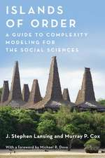 Islands of Order – A Guide to Complexity Modeling for the Social Sciences