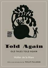 Told Again – Old Tales Told Again