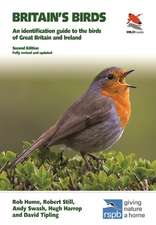 Britain′s Birds – An Identification Guide to the Birds of Great Britain and Ireland Second Edition, fully revised and updated
