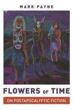 Flowers of Time – On Postapocalyptic Fiction