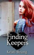 Finding Keepers