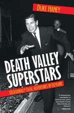 Death Valley Superstars
