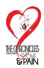 The Chronicles of Love & Pain