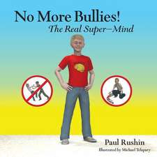 No More Bullies!