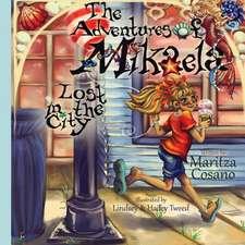 The Adventures of Mikaela