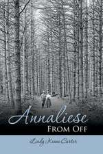 Annaliese from Off:  Book One