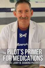 The Pilot's Primer for Medications