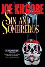 Sin and Sombreros