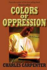 Colors of Oppression